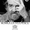 Evocare Romulus Vulpescu, la MNLR