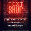 """Coregraful Gigi Căciuleanu prezintă spectacolul """"Text Shop"""", la Institutul Cultural Român"""
