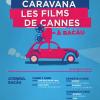 "Caravana ""Les Films de Cannes"" ajunge la Bacău"