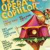 Au mai rămas doar 5 zile până la deschiderea celei de-a V-a ediții a Festivalului Opera Copiilor (FOC)!