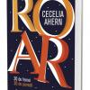 """Editura ALL lansează campania de precomenzi pentru volumul """"ROAR"""", de Cecelia Ahern"""