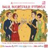 Balul Bucureștiului Interbelic– Ediția a VII-a