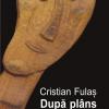 Scriitorul Cristian Fulaș, turneu de promovare în Sibiu, Brașov, București și Iași