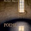 """Poeme"", de Michel Deguy, Editura Tracus Arte, 2019"