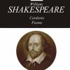 """William Shakespeare, Opere XVI, """"Cardenio"""", """"Poeme"""" (ediție coordonată și îngrijită de George Volceanov)"""