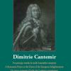 """Ștefan Lemny – """"Dimitrie Cantemir: un principe român în zorile Luminilor europene"""""""