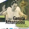"""Vernisajul expoziției """"Genica Athanasiou: muză și parteneră a lui Antonin Artaud"""""""