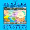 """Expoziția """"Dunărea, punte de legătură între Occidentul și Orientul European"""", la Galați"""