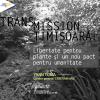 """Proiectul """"Transmission"""" la Timișoara, în cadrul Sezonului România-Franța"""