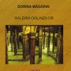 """""""Galeria oglinzilor"""", de Dorina Măgărin"""