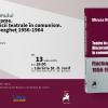"""Volumul """"Teatru în diorame. Discursul criticii teatrale în comunism. Fluctuantul dezgheț 1956-1964"""", de Miruna Runcan, lansat la Brașov"""