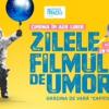 Zilele Filmului de Umor, la Timișoara