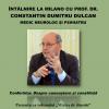 Dr. Constantin Dumitru Dulcan, medic neurolog, va susține trei conferințe în Italia și Elveția