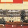 """""""Trilogia transilvană"""", de Miklós Bánffy"""