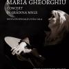 Concert Maria Gheorghiu, în Grădina MNLR