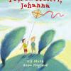 """""""Poţi să fluieri, Johanna"""", o carte curajoasă despre preţuirea vieţii"""