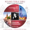 Caroline Fernolend, invitată la Round Table Sibiu