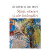 """""""Sfinți, vânturi și alte întâmplări"""", de Dumitru Radu Popa"""
