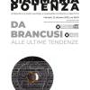 """""""În jurul conceptului de artă modernă. De la Brâncuși la ultimele tendințe în arta modernă: poetica lui Gianmaria Potenza"""""""