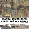 Colonizarea tereziană – subiect al unei noi întâlniri din cadrul Serilor Patrimoniului