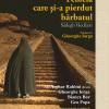 """""""Femeia care și-a pierdut bărbatul"""", de Sādegh Hedāyat: lansare-spectacol la Bacău"""