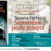 """Lansarea romanului """"Septembrie poate aștepta"""" deSusana Fortes, la Librăria Humanitas de la Cișmigiu"""