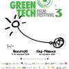 Experţi în sustenabilitate şi documentare în premieră, la GreenTech Film Festival