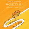 Tramvaiul Poeziei oprește la Târgul de Carte Gaudeamus