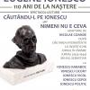 """""""În căutarea lui Ionescu sau Nimeni nu e ceva"""" – spectacol-lectură dedicat împlinirii a 110 ani de la nașterea lui Eugène Ionesco"""