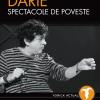 """Lansarea volumului """"Alexandru Darie – Spectacole de poveste"""",  la Teatrul de Comedie"""