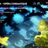 """""""CSOMA – Opéra Cinematique"""", la ARCUB"""