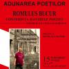 """Poetul Romulus Bucur, la """"Adunarea Poeților Craioveni"""""""