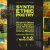 Synthethic Poetry în D'arc cu Andrei Dósa și V.A.G.