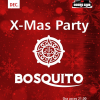 X-Mas Party cu Bosquito, la Doors Club