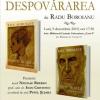 """Lansarea romanului """"DESPOVĂRAREA"""", de Radu Boroianu"""