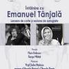 Întâlnire cu Emanuel Tânjală, la Muzeul Național al Țăranului Român