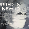 """Blurred Is the New ID""- expoziție de grup la Galeria Estopia"