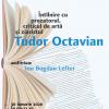 Prozatorul, criticul de artă şi ziaristul Tudor Octavian, la Cafeneaua critică