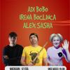 Stand Up Comedy cu Bobo, Irena & Sasha