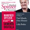 """Psihiatrul german Manfred Spitzer la București – lansarea volumului """"Demența digitală. Cum ne tulbură mintea noile tehnologii"""""""