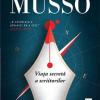 """""""Viața secretă a scriitorilor"""" de Guillaume Musso, un thriller perfect construit și o carte despre dragostea de cărți"""