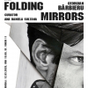 """Folding Mirrors"" de Georgian Bărbieru, la ATELIER 030202"