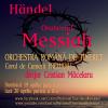 """""""Messiah"""" de Handel cu Orchestra Română de Tineret şi Cristian Măcelaru,  online în prima şi a doua zi de Paşti"""