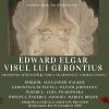 """Oratoriul """"Visul lui Gerontius"""" de Edward Elgar, difuzat online de Filarmonica """"George Enescu"""""""