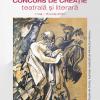 Concurs de creație teatrală și literară, 1 mai – 15 iunie 2020