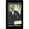 """""""Adeverință de chiabur"""", de Adrian Herescu"""