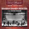 """Romanian Chamber Orchestra si Romanian Sinfonietta, la """"Vara Magică"""""""