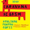 Caravana De Basm – o nouă aventură de poveste