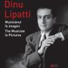 Muzicianul Dinu Lipatti și pictorul Vadim Crețu, în două albume editate de Institutul Cultural Român
