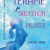 """""""Terapie pe salteaua de pilates"""", de Emilia Toma"""